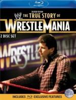 The True Story of Wrestlemania